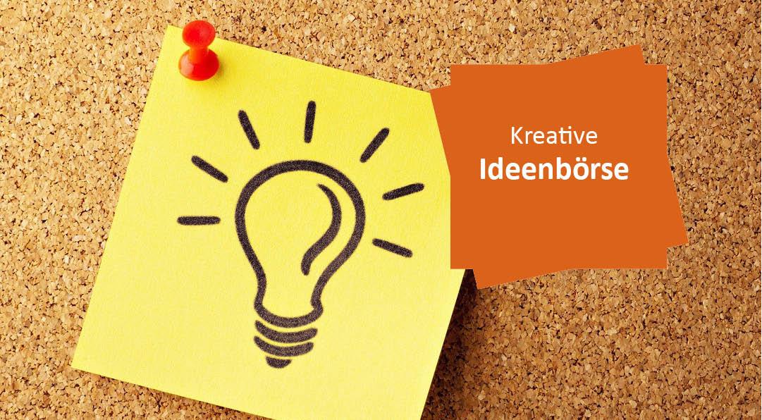 Kreative Ideenbörse